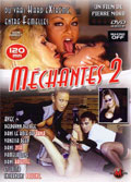 Film MECHANTES 2